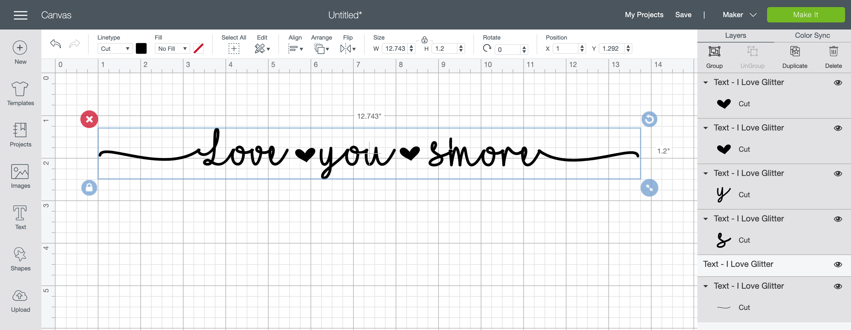 """Screen Shot of Cricut Design Space showing 12.743"""" by 1.2"""" text box containing """"Love You S'more"""" in the I Love Glitter font."""