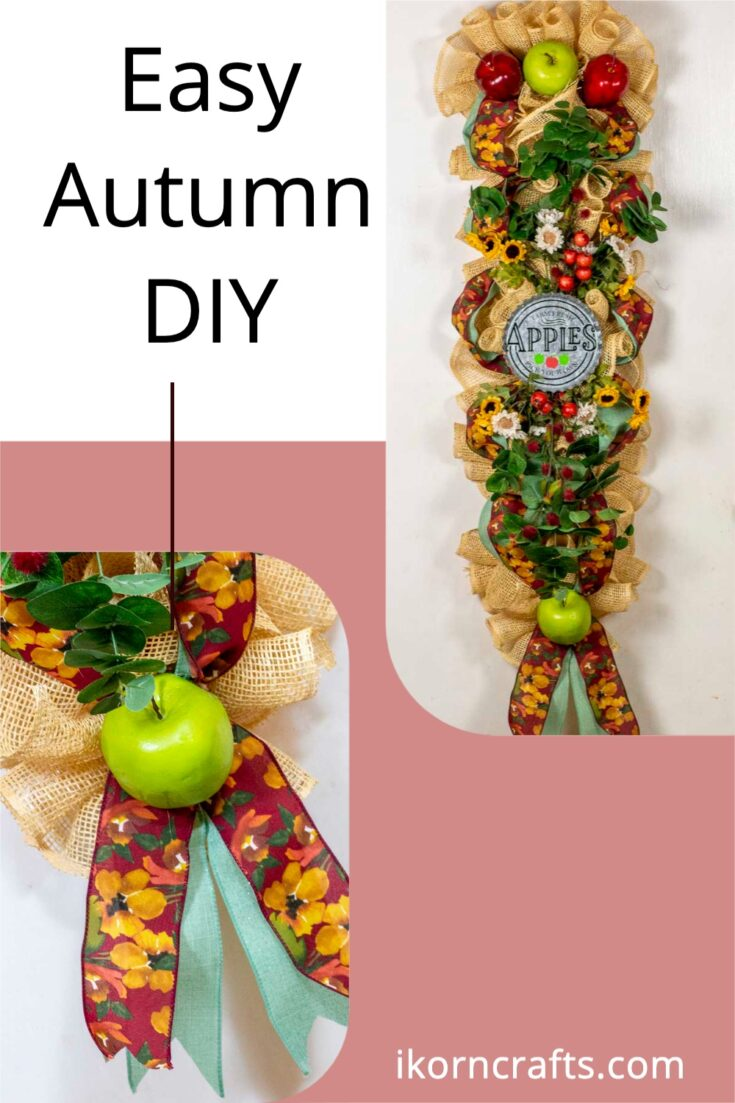 """A fall swag made of poly burlap mesh decorated with ribbons, apples and flowers in autumn colors. Features a round metal sign saying """"Farm Fresh Apples – Pick Your Own."""" Second image is a close up of the ribbon tails."""